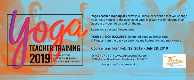Yoga Teacher Training - 2019, at Thrive Yoga & Fitness