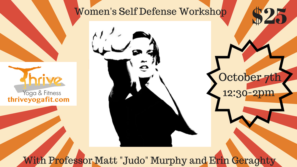 Women's Self Defense Workshop at Thrive Yoga and Fitness - 10.7.18